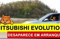 Mitsubishi Evolution desaparece em arranque muito potente